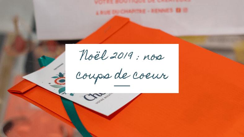 Idées de cadeaux de Noël Rennes boutique de créateurs Chouette rue du chapitre